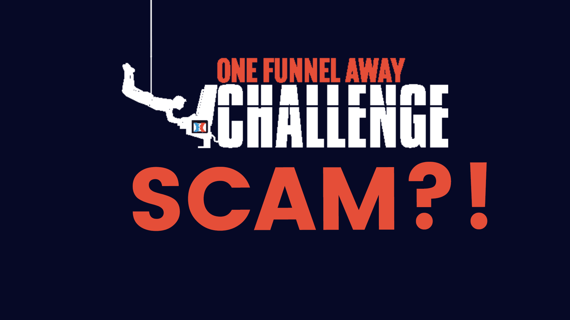 Is One Funnel Away Challenge A Scam