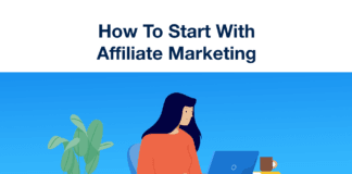 How To Start With Affiliate Marketing