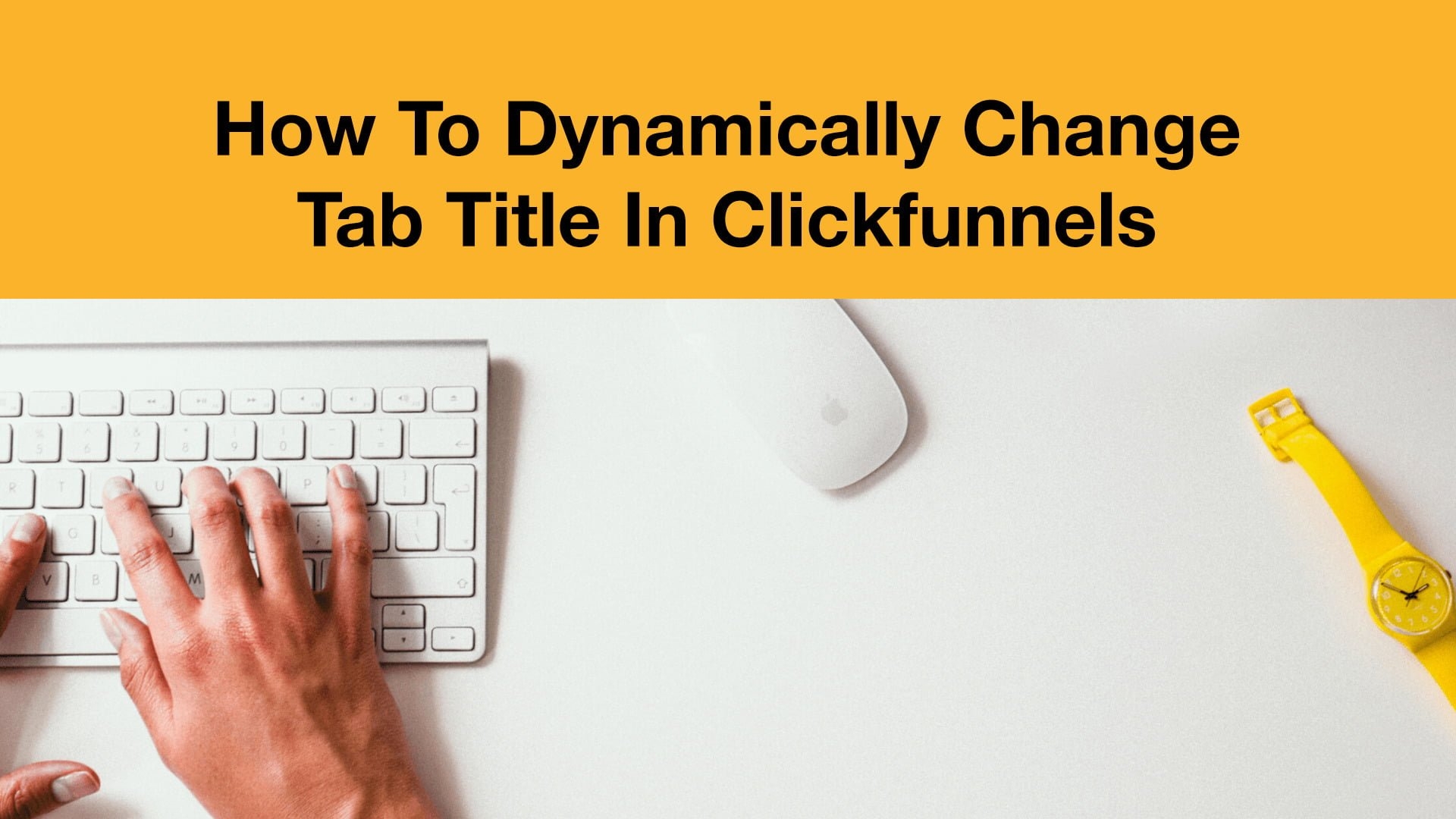 How To Change Tab Title In Clickfunnels